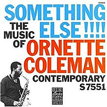 220px-Something_Else!!!!_-the_Music_of_Ornette_Coleman(album_cover_art)